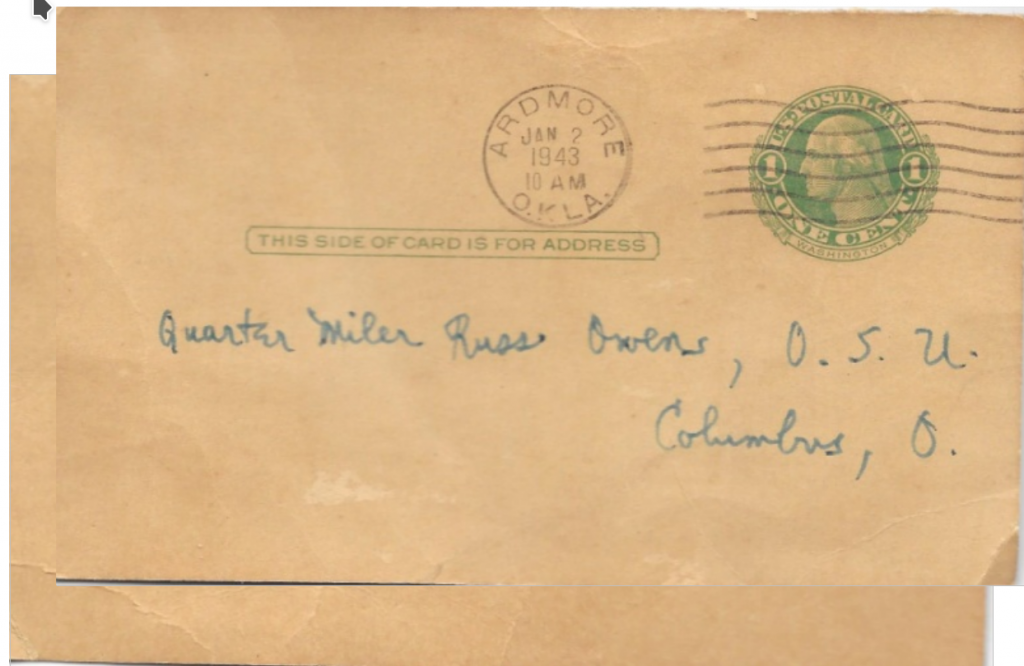 Postcard Delivered to Russ Owen      Following his 1st place finished at the Sugar Bowl Track Meet, January 1, 1943